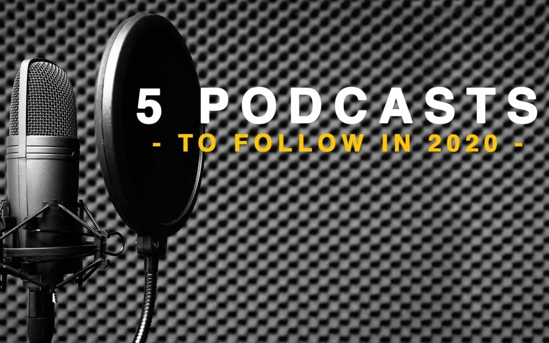 5 podcasts to follow